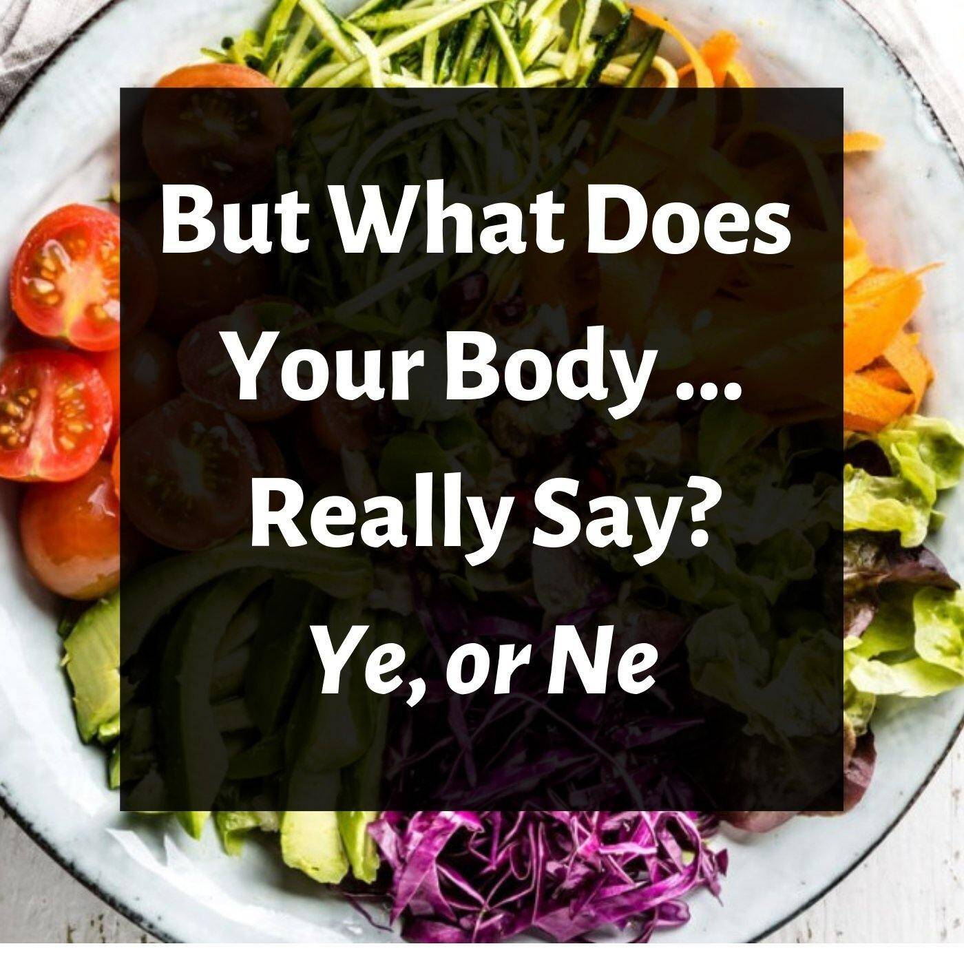 perfectionism and emotional eating quote reading 'but what does your body really say, yay or nay?