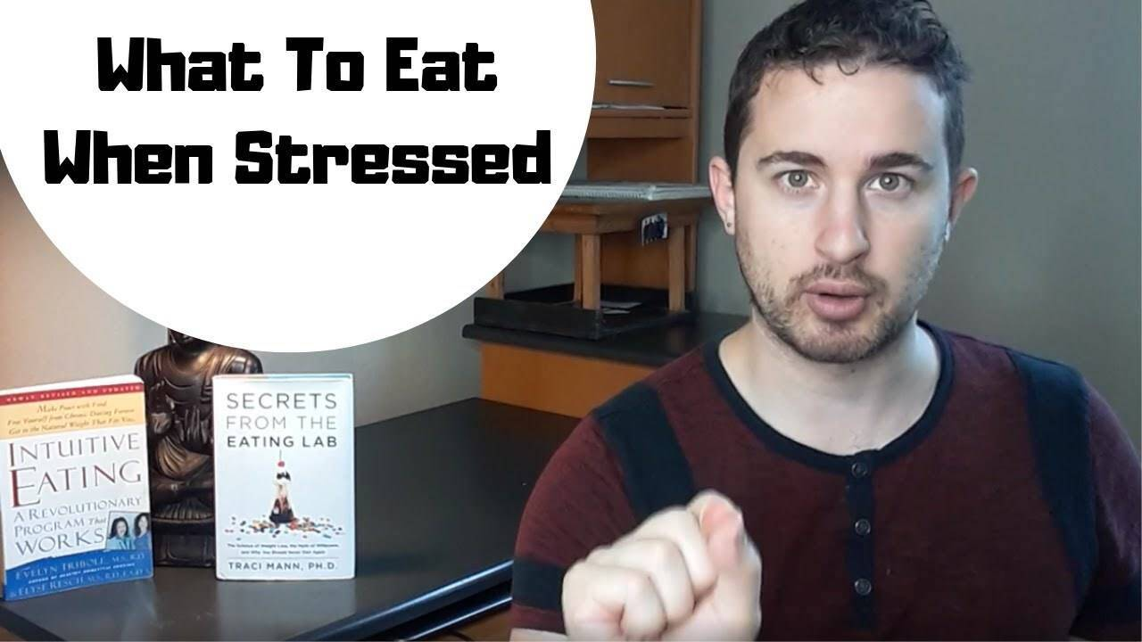 What To Eat When Stressed