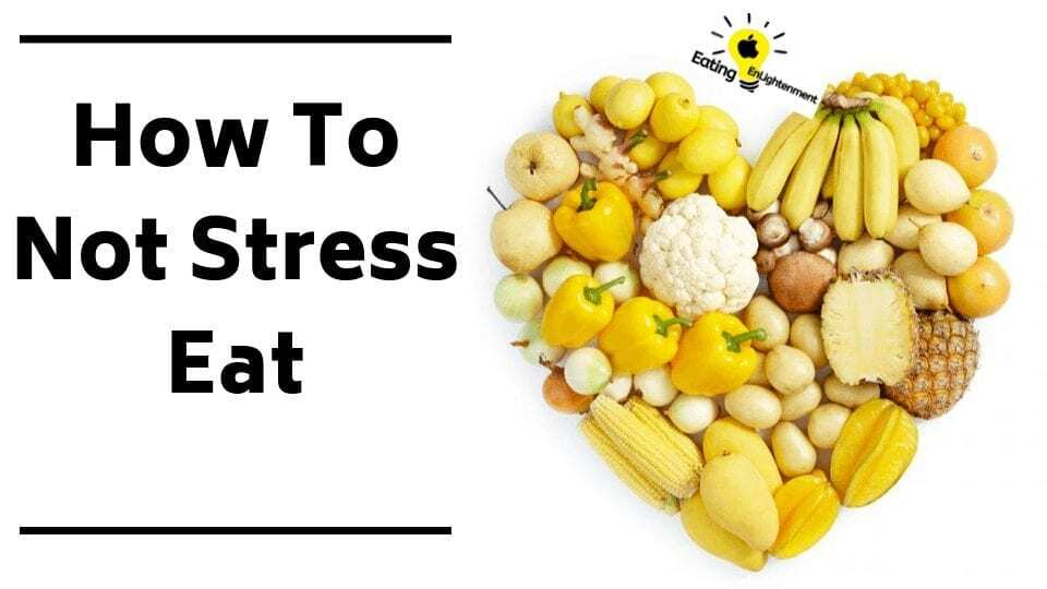How To Not Stress Eat