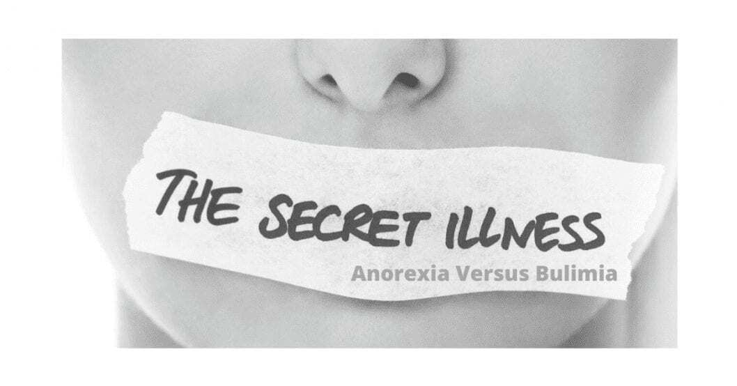 What is the difference between anorexia and bulimia? picture showing person with tape over their mouth to symbolize the secret illness