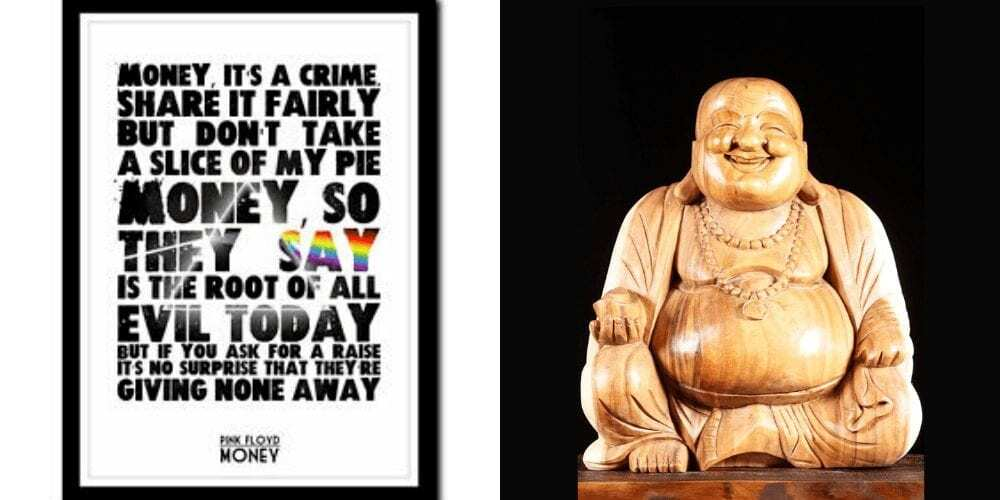 Food Addict picture with pink floyd 'money' quote on the left and buddha image on the right