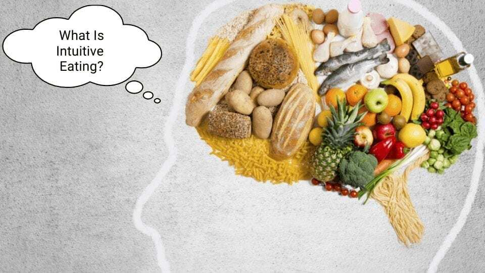 what is intuitive eating? picture of food and brain