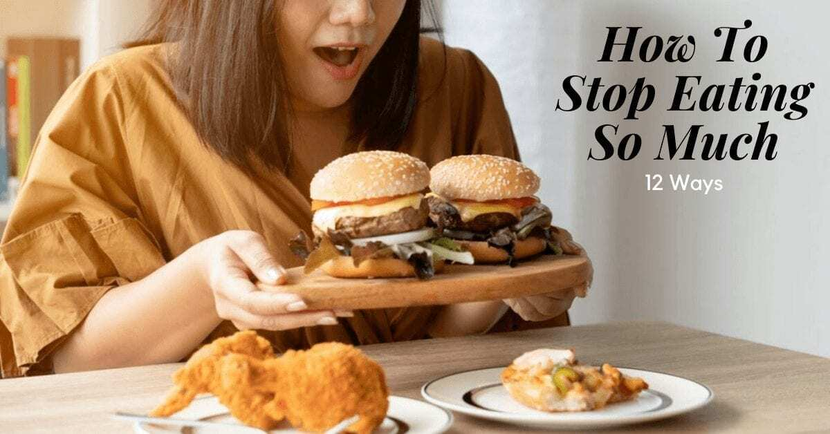 stress eating picture with woman holding burgers to talk about how to stop overeating
