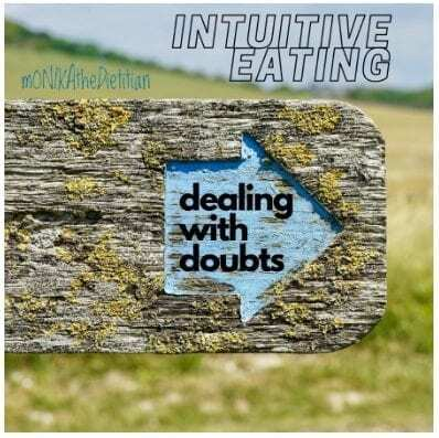 intuitive eating dealing with doubts nutritionrealized