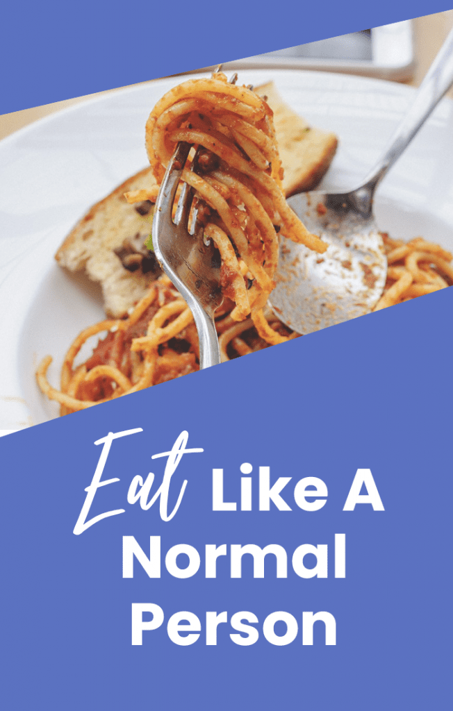 eat like a normal person