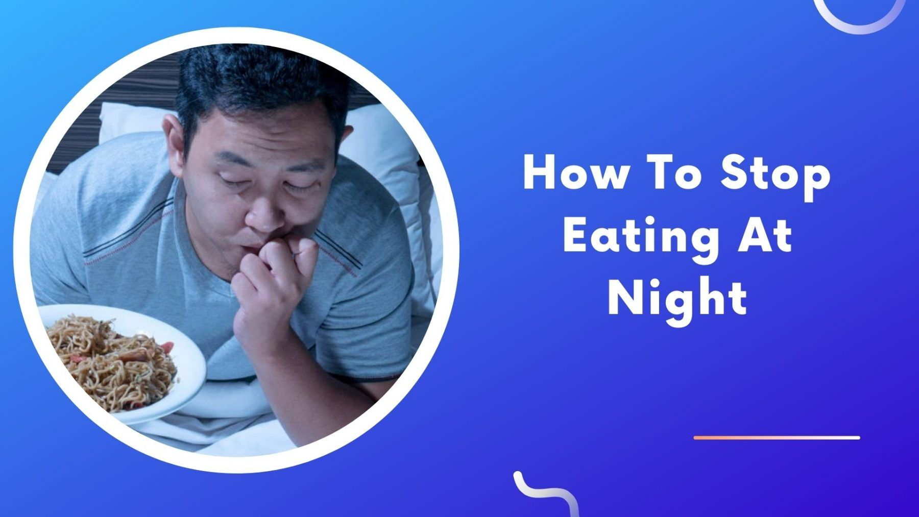 how to stop eating at night