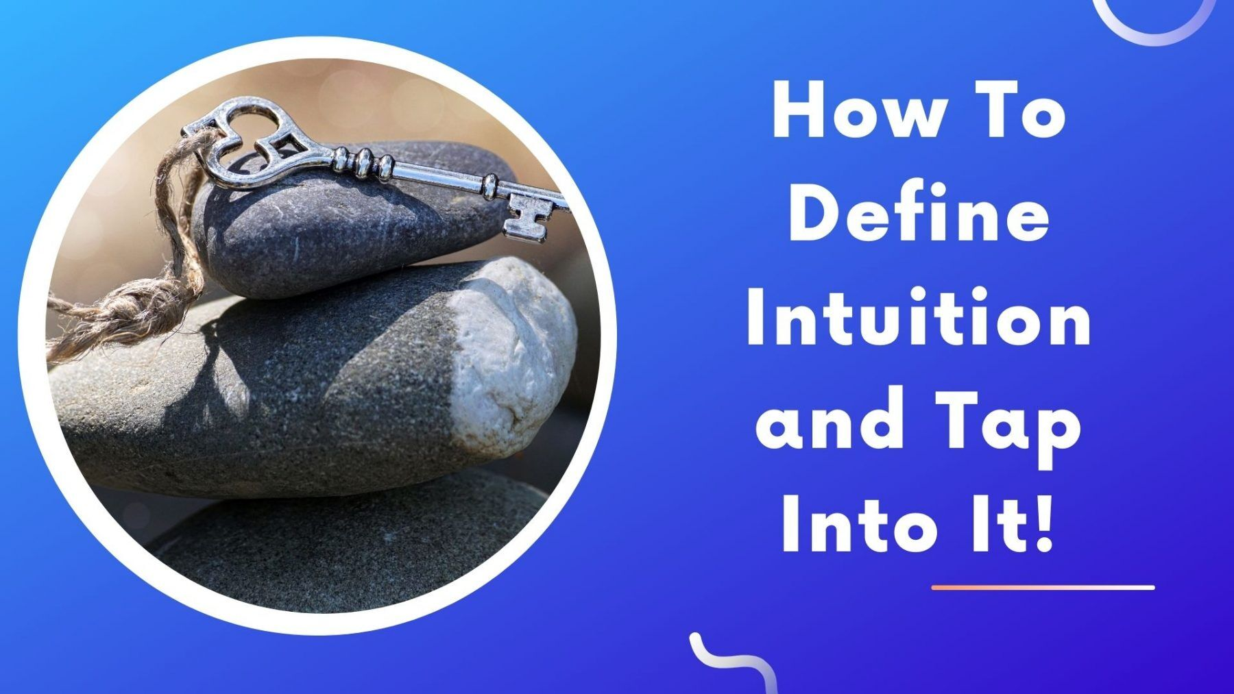 How To Define Intuition and Tap Into It!