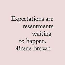 expectations quotes brene brown