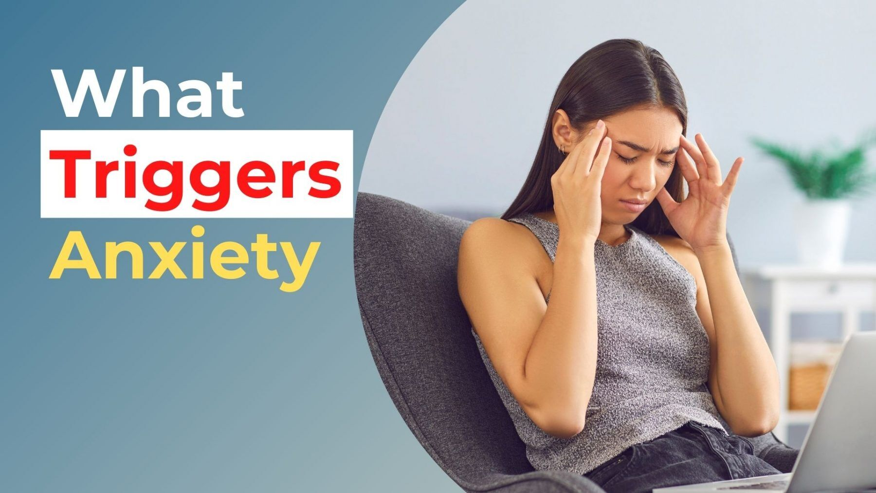 what are the triggers for anxiety