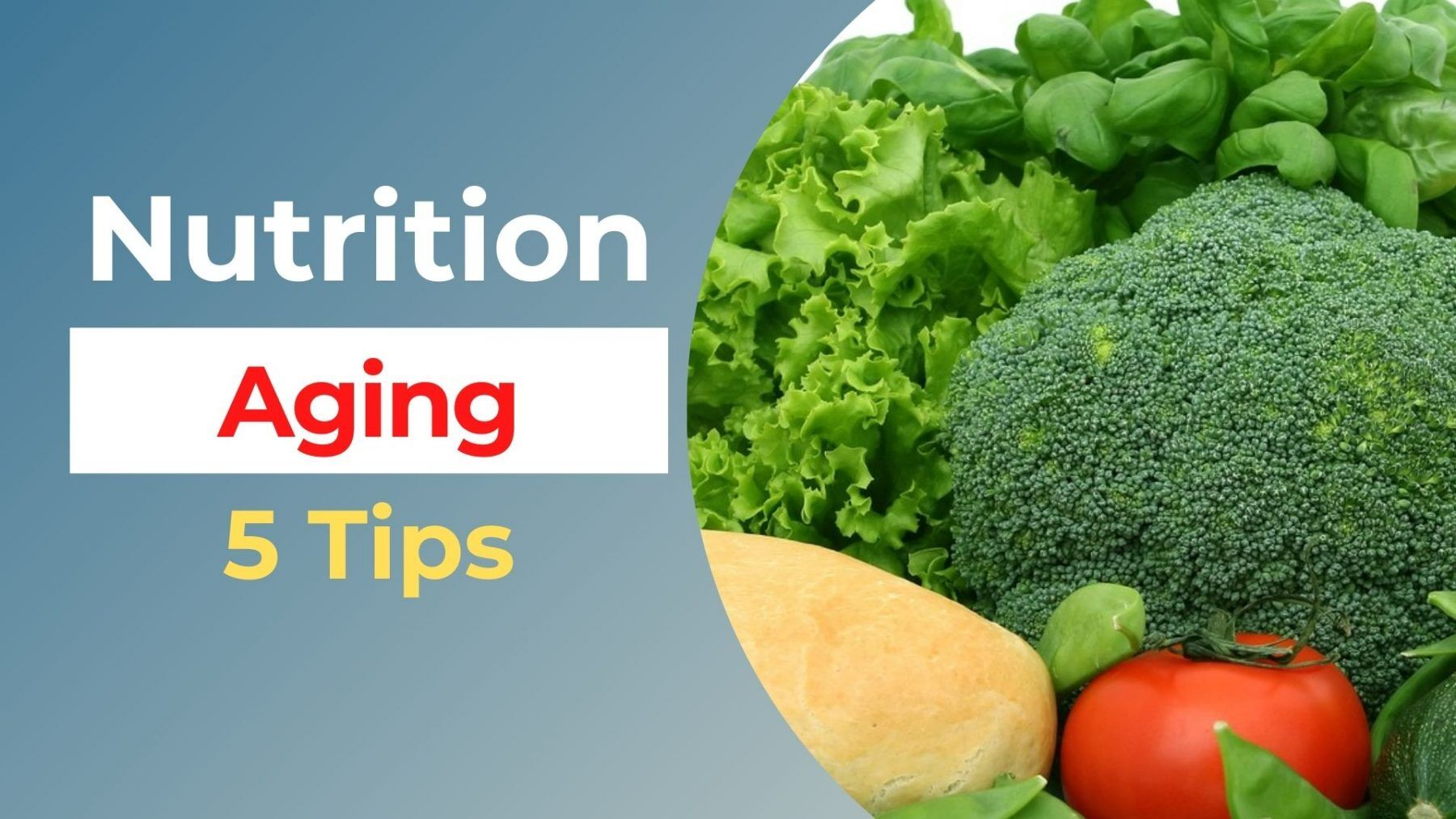 nutrition while aging