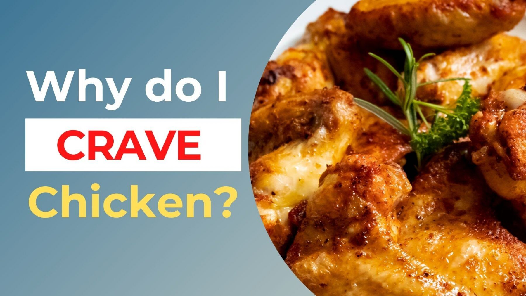 why do I crave chicken